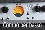 Amplificatori Combo per basso