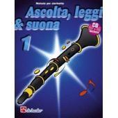 AA.VV. - ASCOLTA LEGGI E SUONA VOL. 1 CLARINETTO + CD