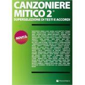 CANZONIERE MITICO VOL. 2